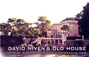 David Niven, movie star's former home - CLICK FOR ARTICLE ON FRANCE